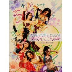 Very Belly Dance / Le Show