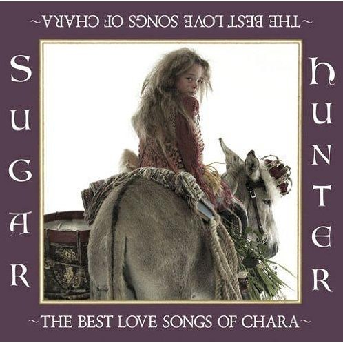 Sugar Hunter - The Best Love Songs Of Chara [Blu-spec CD Limited Edition]