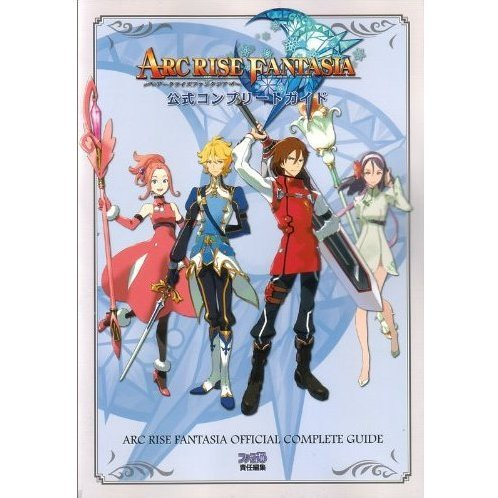 Arc Rise Fantasia Official Complete Guide