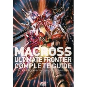 Macross Ultimate Frontier Complete Guide