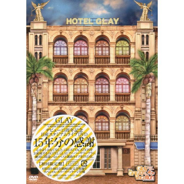 Glay 15th Anniversary Special Live 2009 The Great Vacation In Nissan Stadium [Limited Edition]