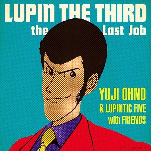 Lupin The Third - The Last Job