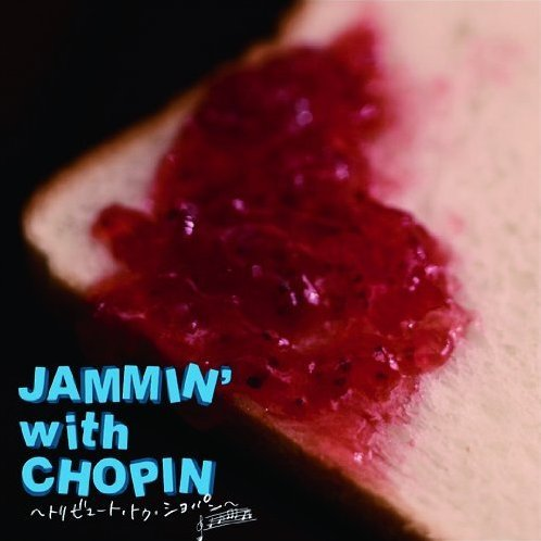 Jammin With Chopin - Tribute To Chopin