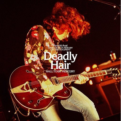 Deadly Hair - Hall Tour Mercury [Limited Edition]