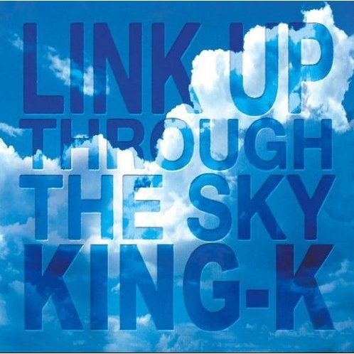 Link Up Through The Sky