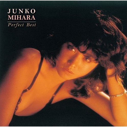 Junko Mihara The Perfect Best