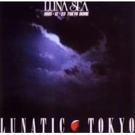 Lunatic Tokyo [Limited Edition]