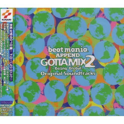 beatmania GOTTA MIX 2 - Going Global Original Soundtracks