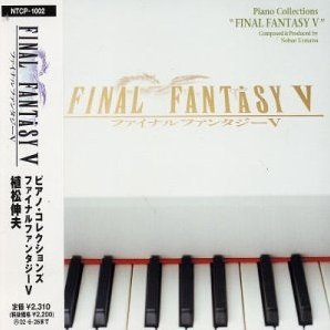 Final Fantasy V - Piano Collections
