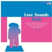 Love Sounds Style - Sony Music Edition