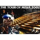 The Tour of Misia 2002 [Limited Edition]