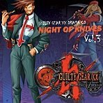 Guilty Gear XX Drama CD - Night of Knives Vol.3