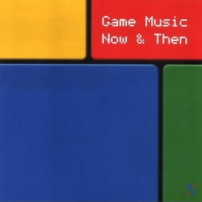 Game Music Now & Then