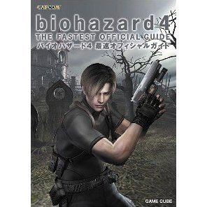 Biohazard 4 The Fastest Official Guide