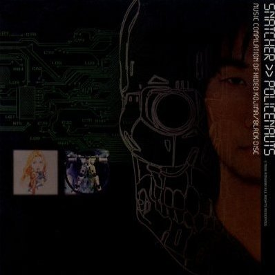 Snatcher>>Policenauts: Music Compilation of Hideo Kojima - Black Disc