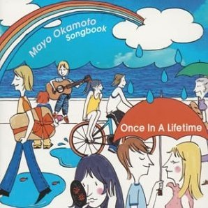 Once in A Life time Mayo Okamoto Songbook
