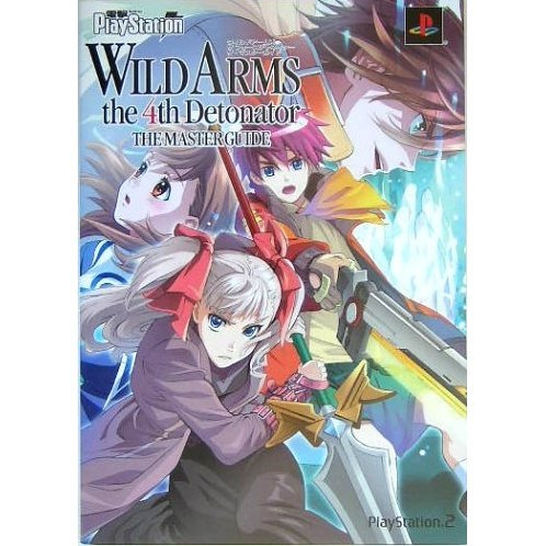 Wild Arms the 4th Detonator The Master Guide
