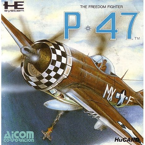 P-47: The Freedom Fighter