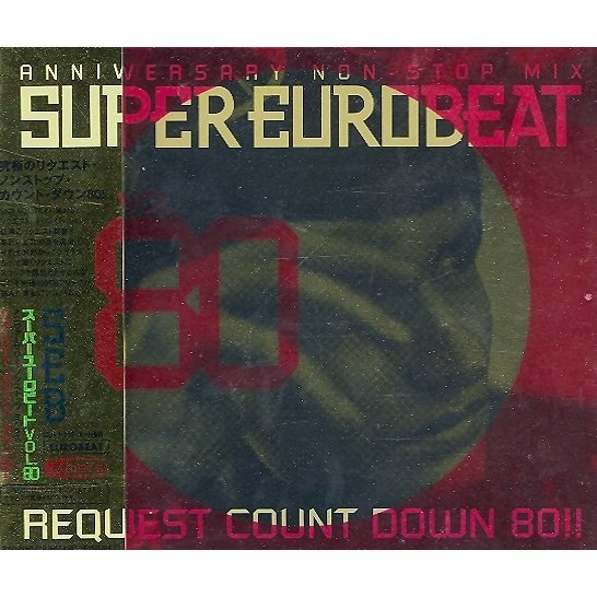 Super Eurobeat Vol.80 Anniversary Non Stop Mix Request Countdown 80!!