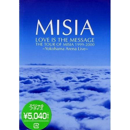 Love is the Message - The Tour of Misia 1999-2000