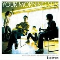 Your Morning Sun