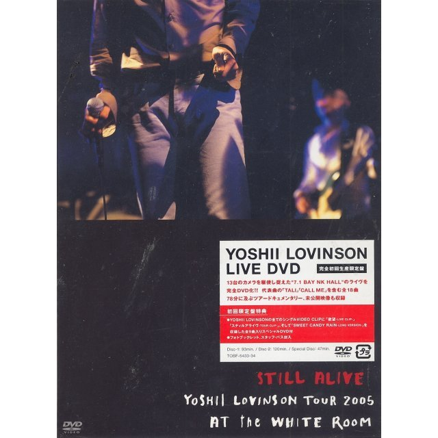 Still Alive - Yoshii Lovinson Tour 2005 At The White Room [Limited Edition]