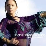 Bold & Delicious / Pride [CD+DVD]