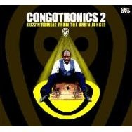Congotronics: 2: Buzz 'n Rumble from the Urb 'n Jungle
