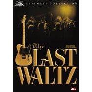The Last Waltz Ultimate Collection