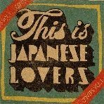 This Is Japanese Lovers-Covers Vol.1