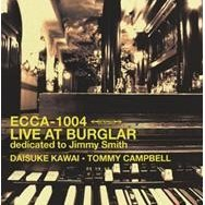 Live at Burglar dedicated to Jimmy Smith
