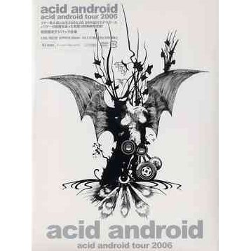 Acid android tour 2006