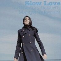 Slow Love [Limited Edition]