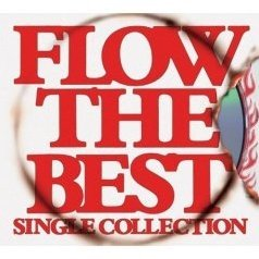 Flow The Best -Single Collection- [CD+DVD Limited Edition]