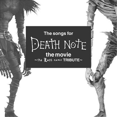 The Songs for Death Note the Movie - The Last Name Tribute -