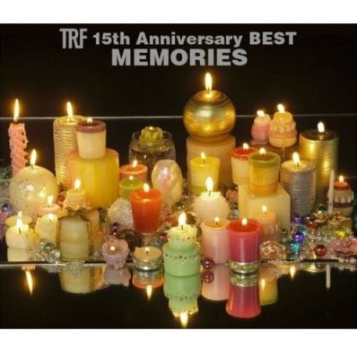 TRF 15th Anniversary Best -Memories- [CD+DVD Limited Edition]
