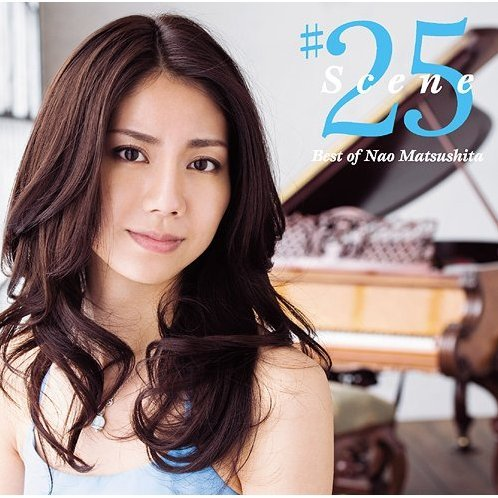 Scene25 - Best Of Nao Matsushita [CD+DVD Limited Edition]