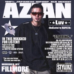 Azian Luv - Dedicated To Rapsta - Mixxxed By: Fillmore