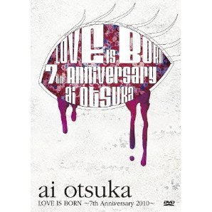 Otsuka Ai Love Is Born - 7th Anniversary 2010
