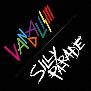 Vandalism / Silly Parade [CD+DVD Limited Edition]