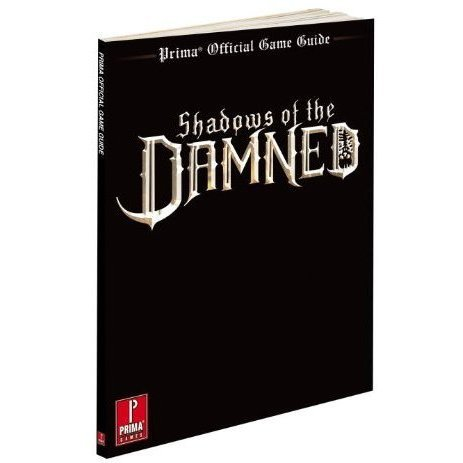 Shadows of the Damned: Prima Official Game Guide
