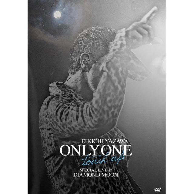 Only One - Touch Up - Special Live In Diamond Moon