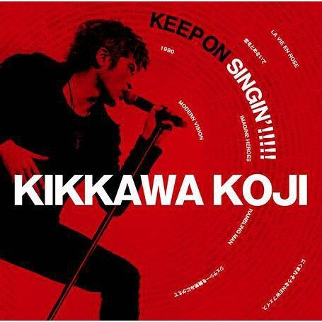 Keep On Singin - Nihon Isshin [CD+DVD Limited Edition]