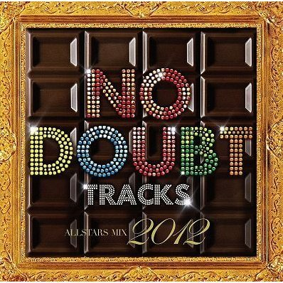 No Doubt Tracks All Stars Mix 2012