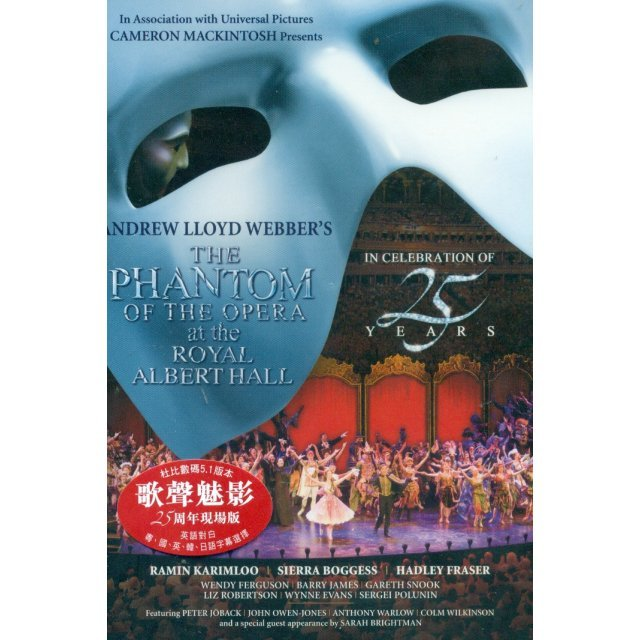 The Phantom of the Opera: At the Royal Albert Hall 25th Anniversary