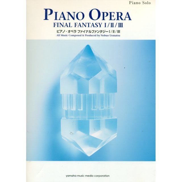 Final Fantasy Piano Opera Music Score I / II / III