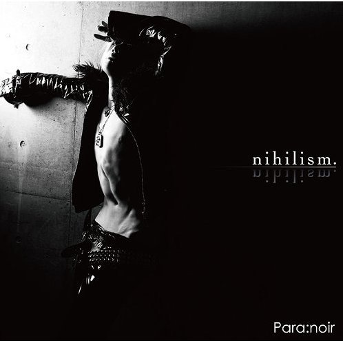 Nihilism [CD+DVD Limited Edition]