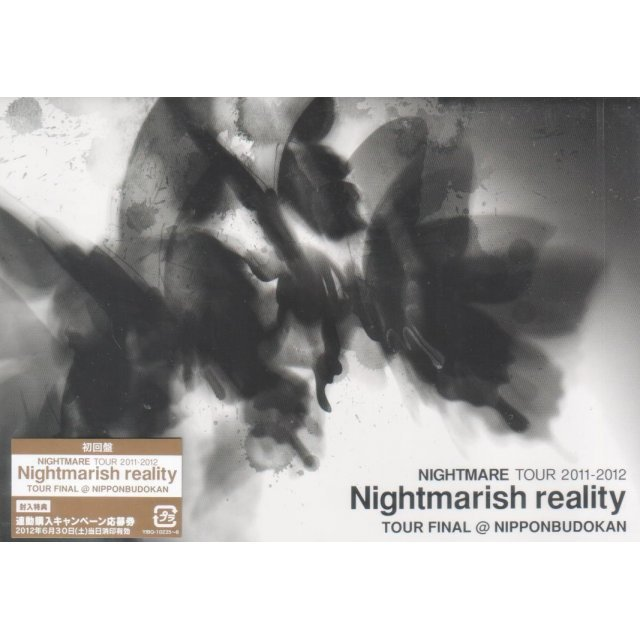 Nightmare Tour 2011-2012 Nightmarish Reality Tour Final Nippon Budokan