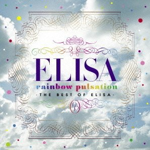 Rainbow Pulsation - The Best Of Elisa