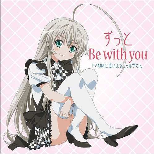 Zutto Be With You (Haiyore Nyaruko-san ED)